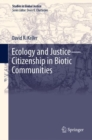 Ecology and Justice-Citizenship in Biotic Communities - eBook