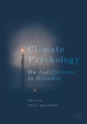Climate Psychology : On Indifference to Disaster - Book
