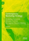 Contemporary Marketing Strategy : Analyzing Consumer Behavior to Drive Managerial Decision Making - eBook