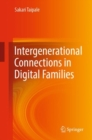 Intergenerational Connections in Digital Families - eBook