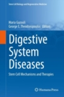 Digestive System Diseases : Stem Cell Mechanisms and Therapies - eBook