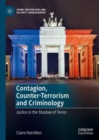 Contagion, Counter-Terrorism and Criminology : Justice in the Shadow of Terror - eBook