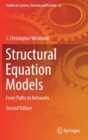 Structural Equation Models : From Paths to Networks - Book