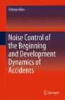 Noise Control of the Beginning and Development Dynamics of Accidents - eBook