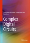 Complex Digital Circuits - Book