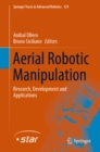 Aerial Robotic Manipulation : Research, Development and Applications - eBook