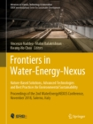Frontiers in Water-Energy-Nexus-Nature-Based Solutions, Advanced Technologies and Best Practices for Environmental Sustainability : Proceedings of the 2nd WaterEnergyNEXUS Conference, November 2018, S - eBook