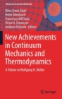 New Achievements in Continuum Mechanics and Thermodynamics : A Tribute to Wolfgang H. Muller - Book