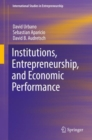 Institutions, Entrepreneurship, and Economic Performance - eBook
