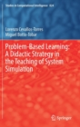 Problem-Based Learning: A Didactic Strategy in the Teaching of System Simulation - Book