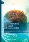 Social Innovation and Social Entrepreneurship : Fundamentals, Concepts, and Tools - eBook