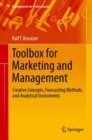Toolbox for Marketing and Management : Creative Concepts, Forecasting Methods, and Analytical Instruments - eBook