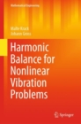 Harmonic Balance for Nonlinear Vibration Problems - eBook