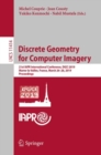 Discrete Geometry for Computer Imagery : 21st IAPR International Conference, DGCI 2019, Marne-la-Vallee, France, March 26-28, 2019, Proceedings - eBook