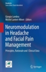 Neuromodulation in Headache and Facial Pain Management : Principles, Rationale and  Clinical Data - Book