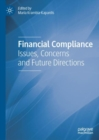 Financial Compliance : Issues, Concerns and Future Directions - eBook