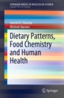 Dietary Patterns, Food Chemistry and Human Health - eBook