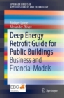 Deep Energy Retrofit Guide for Public Buildings : Business and Financial Models - eBook