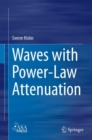 Waves with Power-Law Attenuation - Book