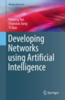 Developing Networks Using Artificial Intelligence - Book
