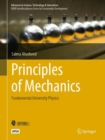 Principles of Mechanics : Fundamental University Physics - Book