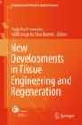 New Developments in Tissue Engineering and Regeneration - Book