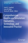 Comprehensive Healthcare Simulation:  Operations, Technology, and Innovative Practice - Book