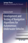 Development and Testing of Navigation Algorithms for Autonomous Underwater Vehicles - Book