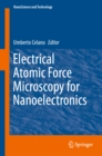 Electrical Atomic Force Microscopy for Nanoelectronics - eBook