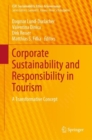 Corporate Sustainability and Responsibility in Tourism : A Transformative Concept - eBook
