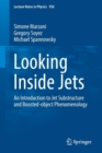 Looking Inside Jets : An Introduction to Jet Substructure and Boosted-object Phenomenology - Book