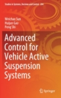 Advanced Control for Vehicle Active Suspension Systems - Book