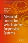 Advanced Control for Vehicle Active Suspension Systems - eBook