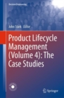 Product Lifecycle Management (Volume 4): The Case Studies - eBook