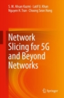 Network Slicing for 5G and Beyond Networks - Book