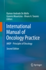 International Manual of Oncology Practice : iMOP - Principles of Oncology - eBook