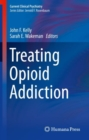 Treating Opioid Addiction - Book