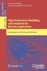 High-Performance Modelling and Simulation for Big Data Applications : Selected Results of the COST Action IC1406 cHiPSet - Book