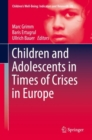 Children and Adolescents in Times of Crises in Europe - Book