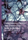 Contemporary Fiction and Science from Amis to McEwan : The Third Culture Novel - eBook