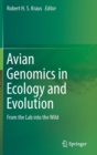 Avian Genomics in Ecology and Evolution : From the Lab into the Wild - Book