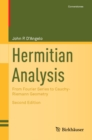 Hermitian Analysis : From Fourier Series to Cauchy-Riemann Geometry - eBook