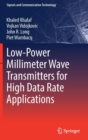 Low-Power Millimeter Wave Transmitters for High Data Rate Applications - Book