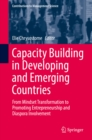 Capacity Building in Developing and Emerging Countries : From Mindset Transformation to Promoting Entrepreneurship and Diaspora Involvement - eBook