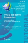 Privacy and Identity Management. Fairness, Accountability, and Transparency in the Age of Big Data : 13th IFIP WG 9.2, 9.6/11.7, 11.6/SIG 9.2.2 International Summer School, Vienna, Austria, August 20- - eBook