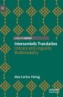 Intersemiotic Translation : Literary and Linguistic Multimodality - Book