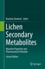 Lichen Secondary Metabolites : Bioactive Properties and Pharmaceutical Potential - Book