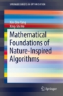 Mathematical Foundations of Nature-Inspired Algorithms - eBook