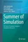 Summer of Simulation : 50 Years of Seminal Computer Simulation Research - Book