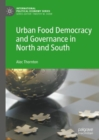 Urban Food Democracy and Governance in North and South - eBook